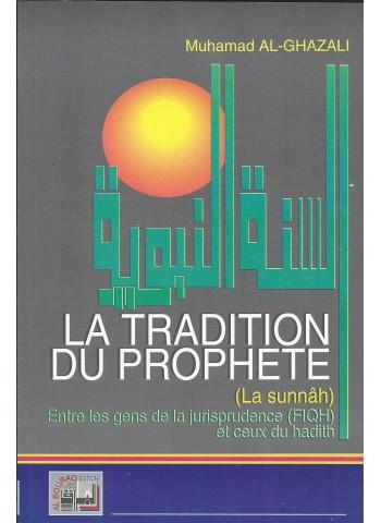 La tradition du prophète entre les gens de la jurisprudence et ceux du Hadith, de Mohammed Al-Ghazalî
