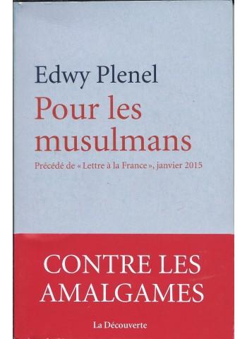 Pour les Musulmans d'Edwy Plenel