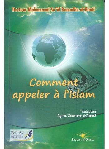 Comment appeler à l'Islam de Mohammad Sa'id Ramadan al-Boutî