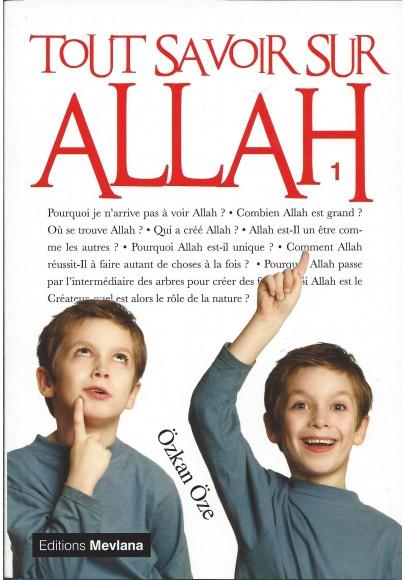 Tout savoir sur allah tome 1 librairie en ligne sur internet - Tout savoir sur internet ...