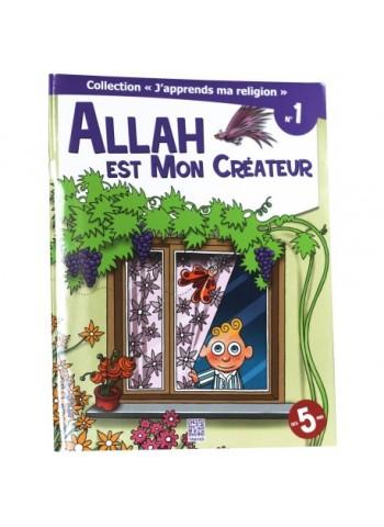 Allah est mon créateur de Dounia Zaydan - Edition Tawhid