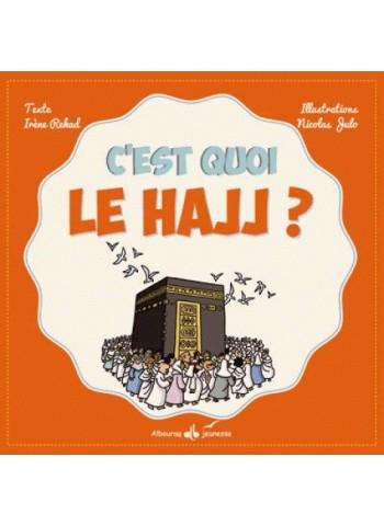 C'est quoi le Hajj ?