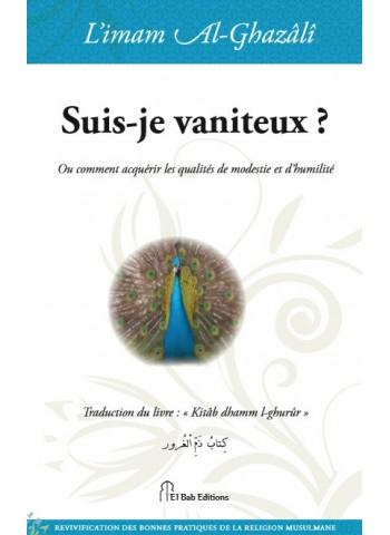 suis je vaniteux de l'imam Abû Hâmid al-Ghazalî