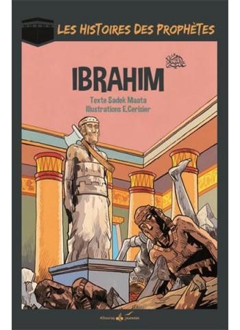 ibrahim - Les histoires des prophètes - Sadel Maata
