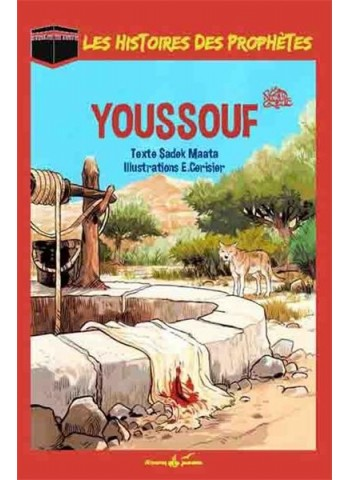 Youssouf (Joseph) - Les histoires des prophètes - Sadek Maata