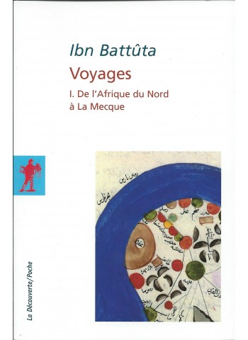 Ibn Battuta. Voyages -Volume I