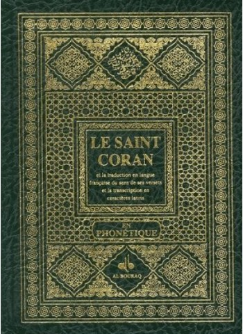 Le Saint Coran  (Arabe-Français-Phonétique)