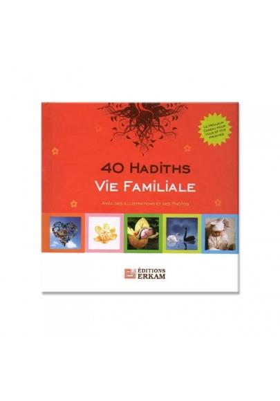 40 Hadiths - Vie familiale