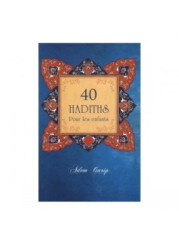40 hadiths pour les enfants