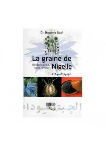 La graine de Nigelle, Habba Sawda - Docteur Bassima Saidi