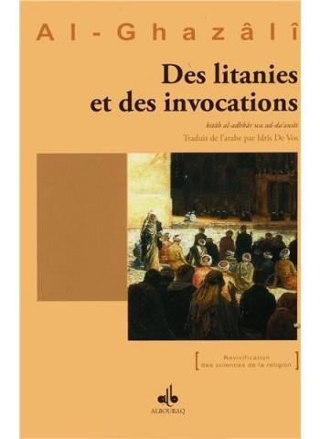 Des litanies et des invocations par Abû Hâmid al Ghazâlî