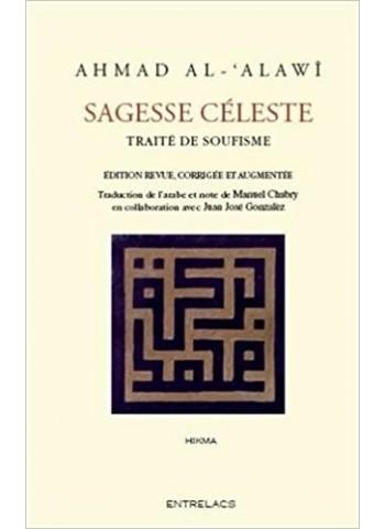 Sagesses célestes - Traité de Soufisme - de cheikh Al Alawi