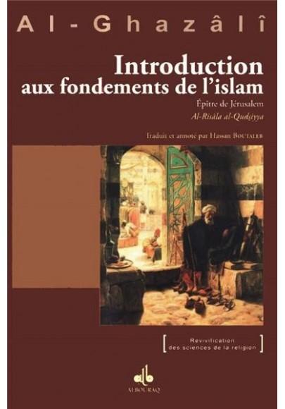 Introduction aux fondements de l'Islam, Epître de Jérusalem : Al-Risâla al-Qudsiyya - l'imam Abû Hâmid al Ghazâlî