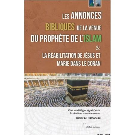 Annonces bibliques de la venue du prophète de l'Islam & la réhabilitation de Jésus et Marie dans le Coran - Didier Hamoneau