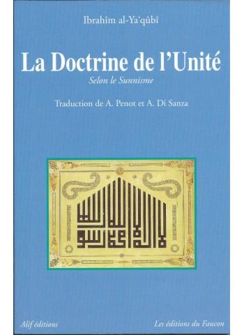 La doctrine de l'Unité (Selon le sunnisme) d'Ibrahim al Ya'qubi