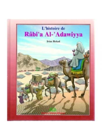 L'histoire de Rabi'a al-'Adawiyya