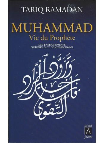 Muhammad- Vie du Prophète- de Tariq Ramadan