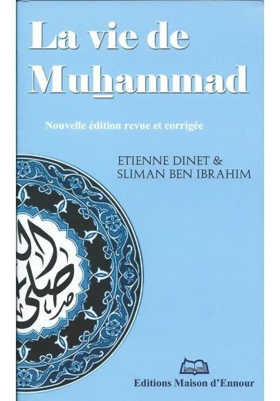 La vie de muhammad d'Etienne Dinet et Slimane ben Ibrahim
