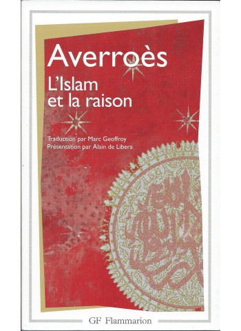 L'islam et la raison d'Averroes