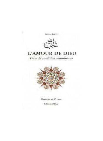 L'Amour de Dieu - Dans la tradition musulmane