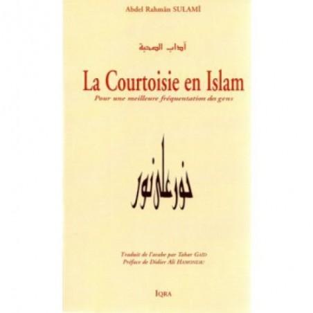 La Courtoisie en Islam