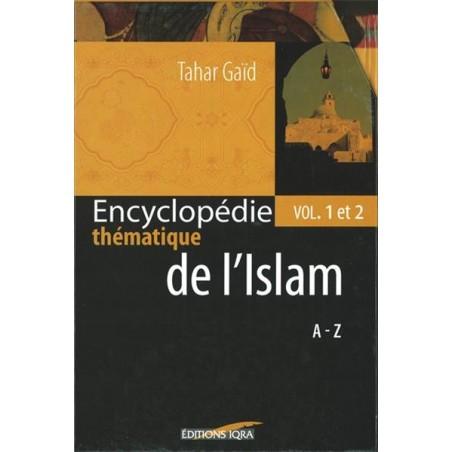 Encyclopédie thématique de l'Islam Vol. 1 & 2 (COFFRET)
