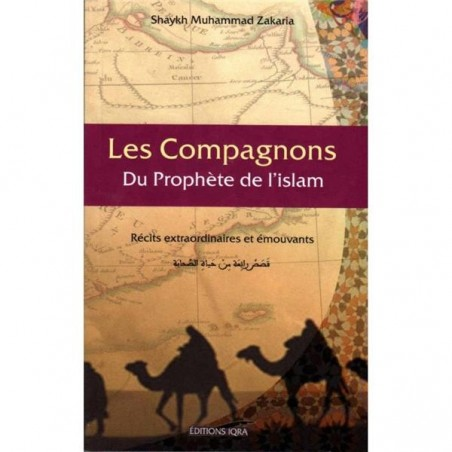 Les Compagnons du prophète de l´islam - Sheikh Mohammad Zakariya