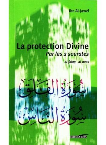 La protection divine Par les 2 sourates AL-Falq et Al-Nass - IBN AL JAWZI