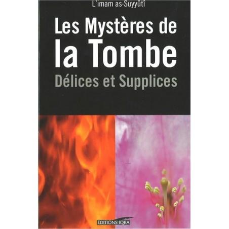 Mystères de la Tombe délices et supplices - L´IMAM AL-SUYUTI