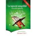 Le tajwid simplifié Nouvelle approche, Niveaux 1 et 2