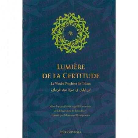 Lumière de la certitude, la vie du Prophète de l'islam - نور اليقين في سيرة سيد المرسلين