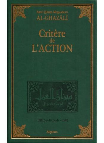 Critère de l'action - Mīzān al-'amal ( Al-Ghazâli)