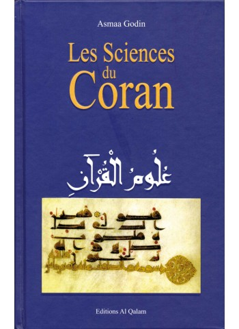 Les Sciences du Coran ( par Asmaa Godin)