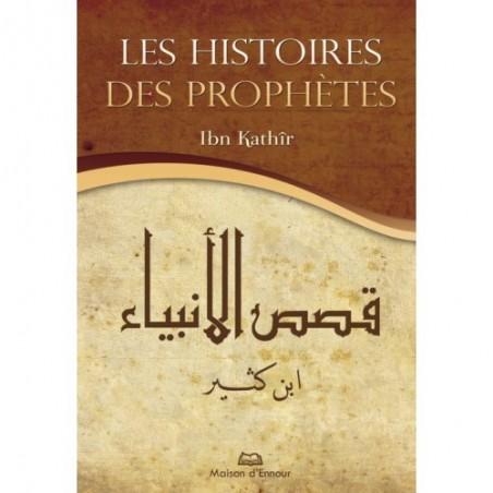 Les histoires des prophètes (Nouvelle édition augmentée)