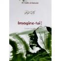 Imagine-toi ! d'après Al Harith al-Muhasibi