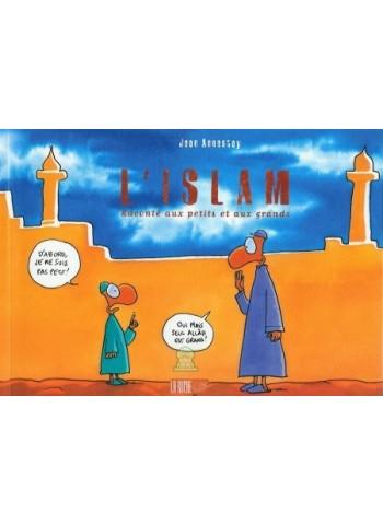L'Islam raconté aux Petits et aux Grands