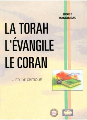 La Torah, l'Évangile, le Coran
