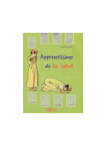 Apprentissage de la Salât Pour les Garçons (Livre illustré)