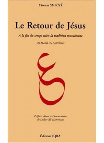 Le Retour de Jésus ( de l'Imam As-Suyutî )