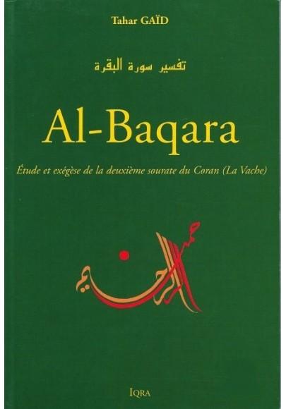 Etude et exégèse de la deuxième sourate du Coran Al-Baqara