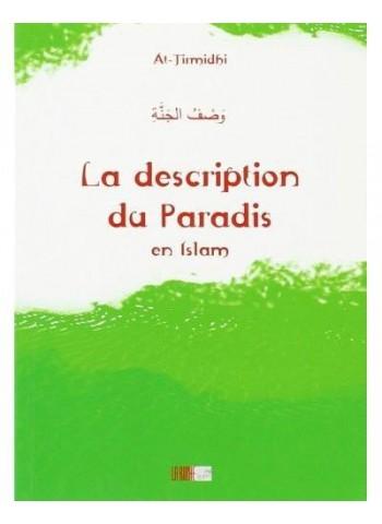 La Description du Paradis en Islam - Précis d' AL-TIRMIDHÎ