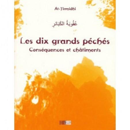 Les dix grands péchés conséquences et châtiments- عقوبة الكبائر