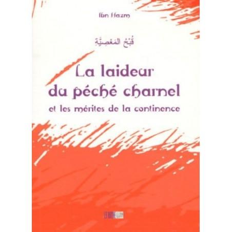 La laideur du péché charnel et les mérites de la continence ( Ibn Hazm )