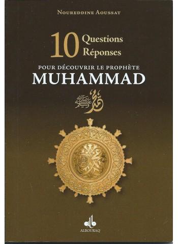 10 questions réponses pour découvrir le prophète Muhammad. ﷺ