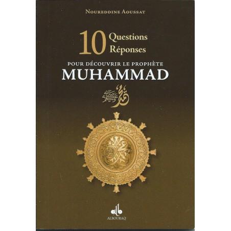 """10 questions réponses pour découvrir le prophète Muhammad """"saws"""""""