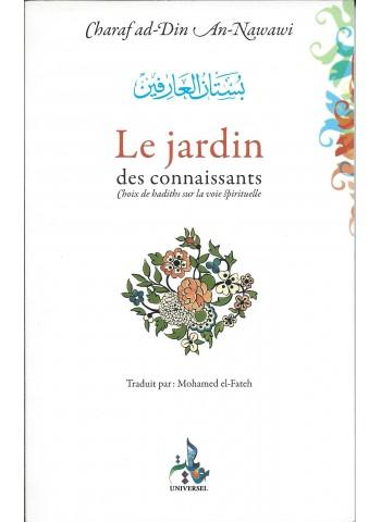 Le jardin des connaissants. Choix de hadiths sur la voie spirituelle