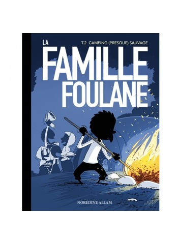 Famille Foulane 2 - Camping (presque) sauvage