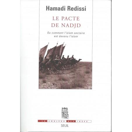 Le pacte de Nadjd de Hamada Redissi