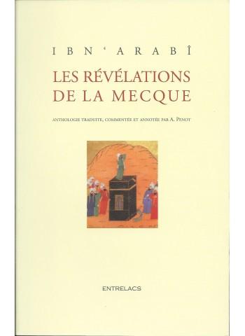 Les révélations de la Mecque d'Ibn 'Arabî