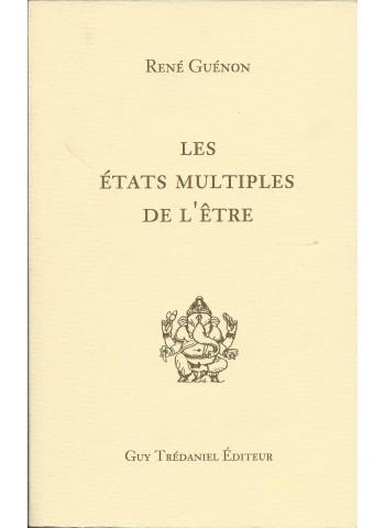 Les états multiples de l'être de René Guénon